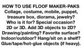 HOW TO USE FLOOF MAKER-PAKS